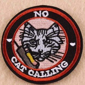No cat calling Iron On Patch Applique NP1213